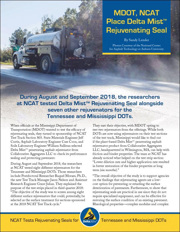 MDOT & NCAT Test Delta Mist Rejuvenating Seal